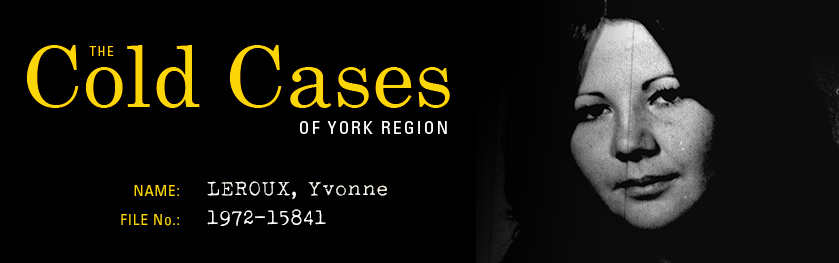 The Cold Cases of York Region: Yvonne Leroux