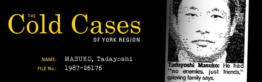 The Cold Cases of York Region: Tadayoshi Masuko
