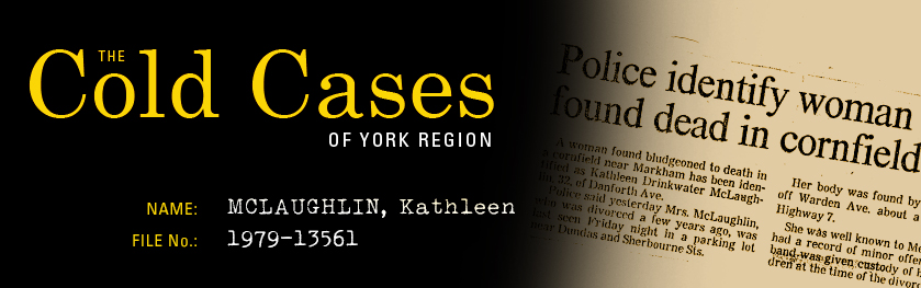 The Cold Cases of York Region: Kathleen McLaughlin