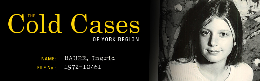 The Cold Cases of York Region: Ingrid Bauer