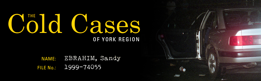 The Cold Cases of York Region: Sandy Ebrahim
