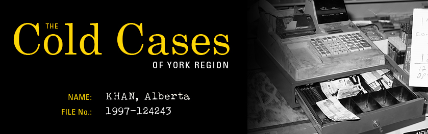 The Cold Cases of York Region: Alberta Khan