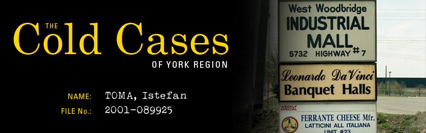 The Cold Cases of York Region: Istefan Toma